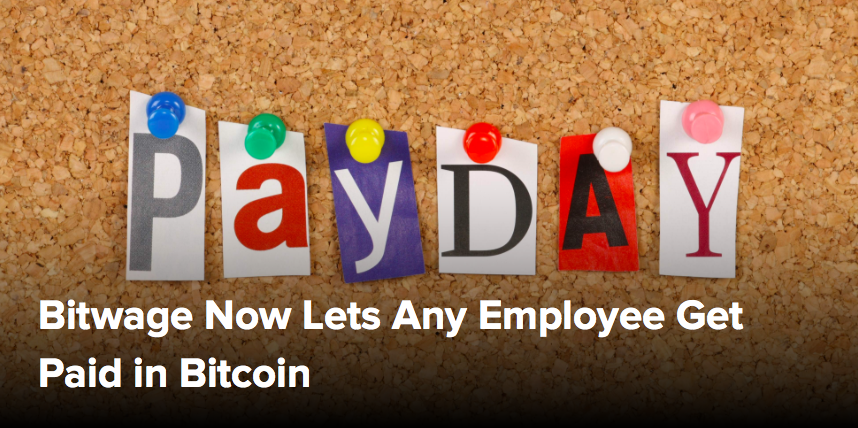 (CoinDesk) Bitwage Now Lets Any Employee Get Paid in Bitcoin