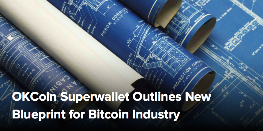 (CoinDesk) OKCoin Superwallet Outlines New Blueprint for Bitcoin Industry