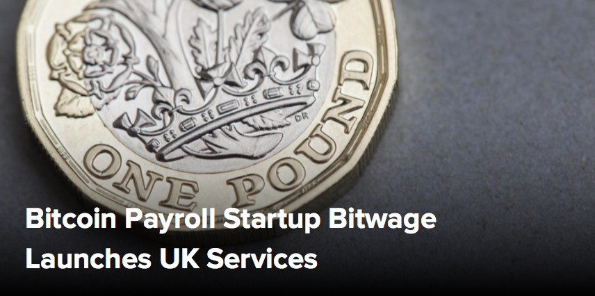 (CoinDesk) Bitcoin Payroll Startup Bitwage Launches UK Services
