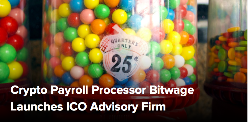 (CoinDesk) Crypto Payroll Processor Bitwage Launches ICO Advisory Firm