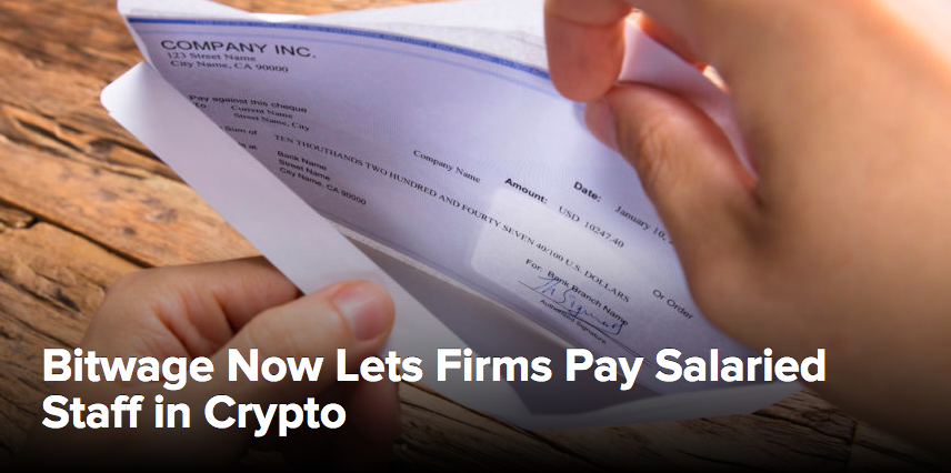 (CoinDesk) Bitwage Now Lets Firms Pay Salaried Staff in Crypto